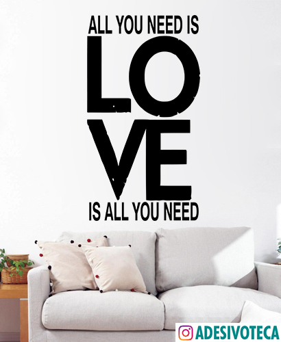 Adesivo Recortado Frase All You Need Is Love